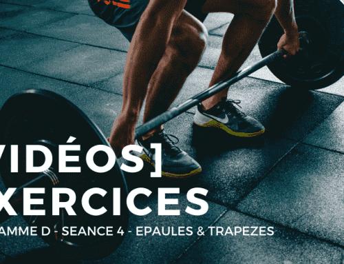 [Vidéos] Programme D – Séance 4 : Epaules – Trapèzes